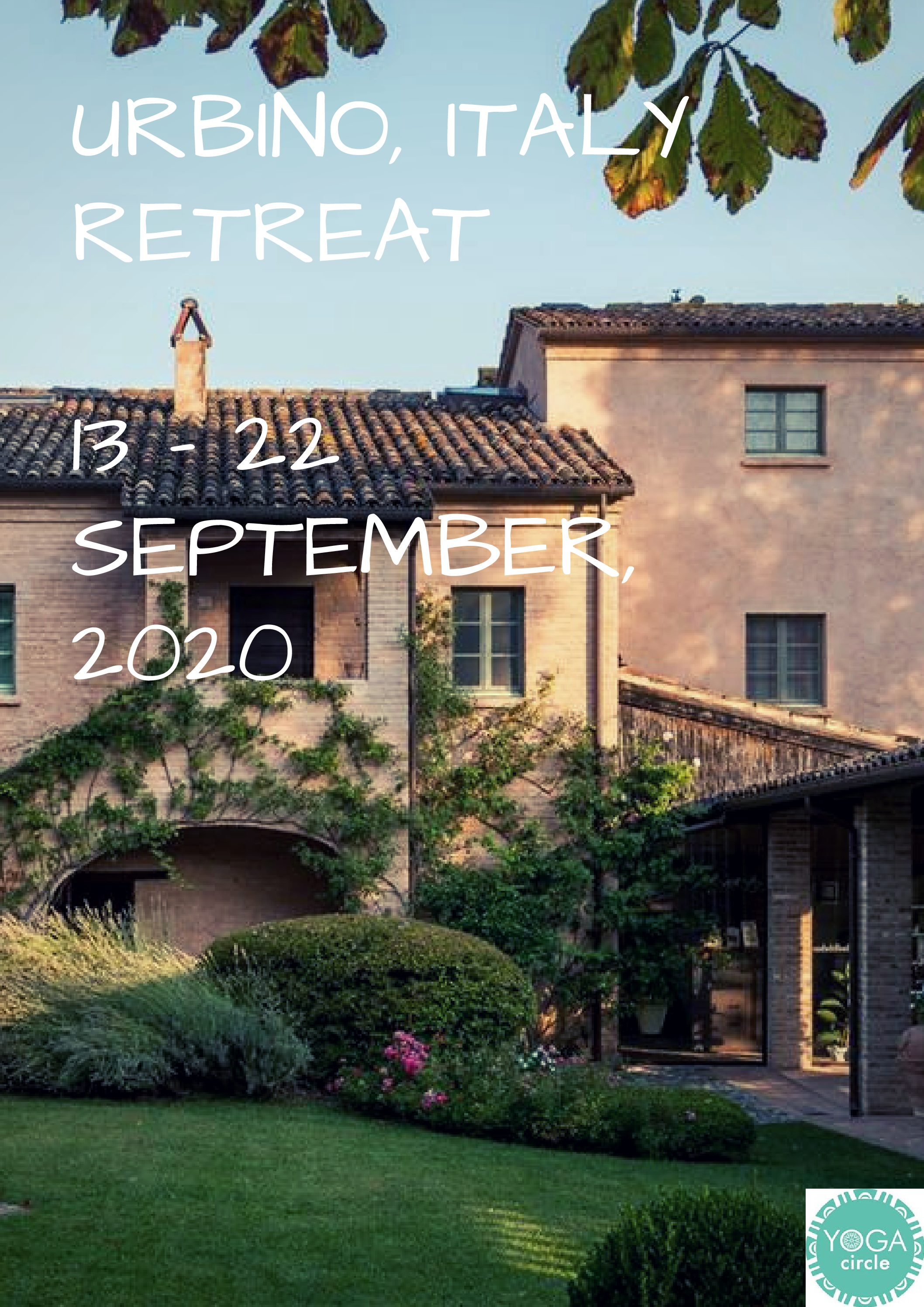 Italy Retreat 2020 – 13 – 20 September, 2020